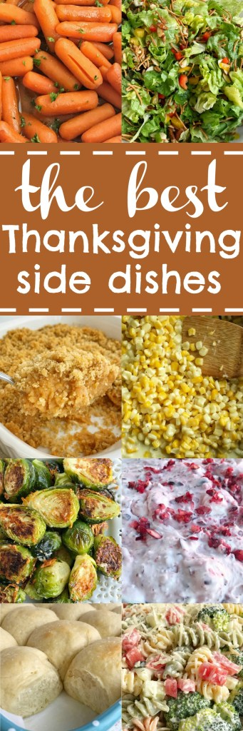 Delicious, simple, and family approved side dishes for Thanksgiving dinner. All the favorites in one spot to make your Thanksgiving menu planning easy. Side dishes of mashed potatoes, cranberry, easy 1 hour rolls, sweet potatoes, and much more. These are the best Thanksgiving side dish recipes | www.togetherasfamily.com #thanksgivingrecipes #thanksgivingfood #thanksgivingsidedishes #sidedishrecipes