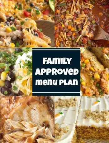 Family Approved Menu Plan | Meal Planning | Weekly Menu Plan | Family menu plan that your entire family will love! Easy, family approved, simple ingredients, and delicious food to enjoy together. All these recipes are tried & true and been tested many times over again in my own kitchen. Happy cooking from my kitchen to yours. #mealplanning #menuplan