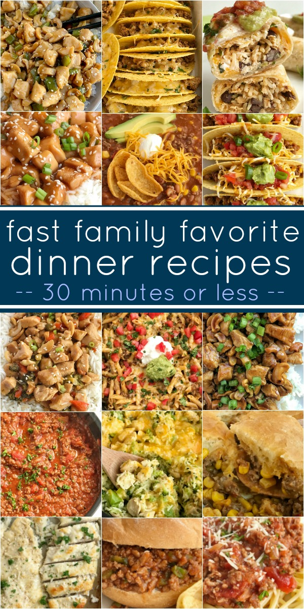 Fast Family Favorite Dinner Recipes | Easy Recipes | Fast Recipes | Looking for fast dinner recipes? This is the ultimate list of tried & tested family favorite dinner recipes that are quick, fast, and done in 30 minutes or less. Perfect for summertime and busy weeknights. #dinnerrecipes #30minuterecipes #dinner #recipeoftheday