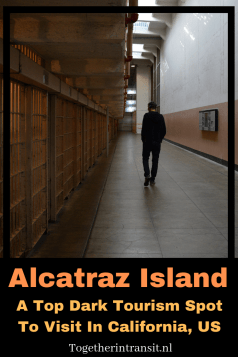 Alcatraz Tour: A Top Dark Tourism Spot In California USA - This location is well worth your time during a visit to San Francisco, learning about the history of this island prison. #travel #usa #sanfrancisco #california #Alcatraz