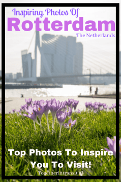 Check out these Inspiring Photos of Rotterdam, showing a bit of everything you could see in the 2nd city of the Netherlands!