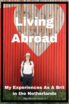 Living Abroad as a Brit in the Netherlands togetherintransit.nl