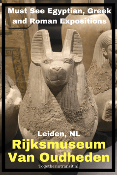 A visit to the Rijksmuseum van Oudheden in Leiden was perfect before our trip to Egypt.