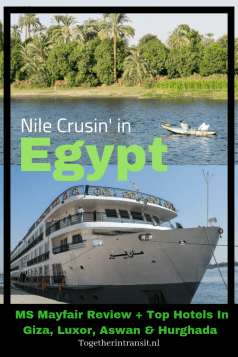 Where to stay in Egypt: Check out where we stayed during our 16 days through Egypt, in the cities of Giza, Luxor, Aswan, Hurghada and our Nile Cruise MS Mayfair!