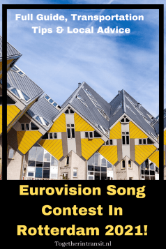 Eurovision In the Netherlands: Rotterdam Eurovision - Full Guide, Transportation Tips & Local Advice about the song festival in Rotterdam #Eurovisionsongcontest #Eurovision #Rotterdam #Netherlands