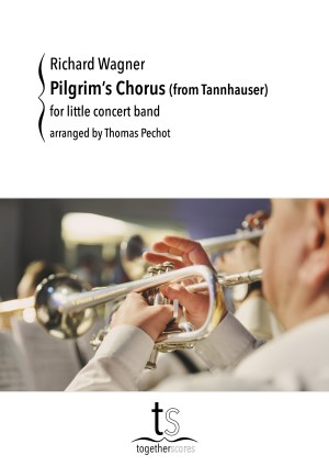 Partitions Petit Orchestre Harmonie Choeur des Pèlerins Tannhauser