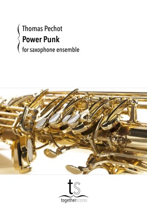 Partituren Bladmuziek Saxofoon Ensemble Power Punk