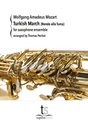 Partituren Bladmuziek Saxofoon Ensemble Turkish March Rondo alla Turca