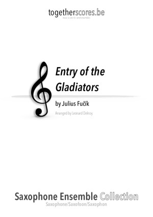saxofoon ensemble partituur bladmuziek entry of the gladiators fucik