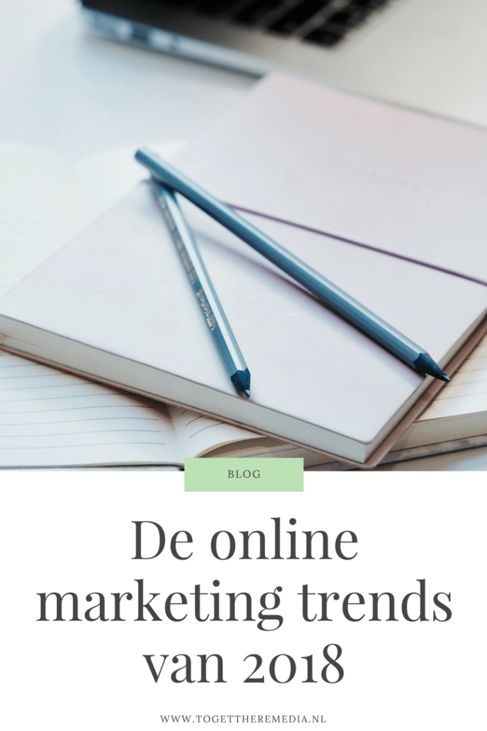 De online marketing trends van 2018