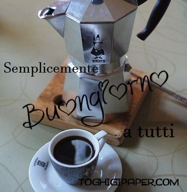 Caffè buongiorno immagini nuove gratis WhatsApp Facebook Instagram Pinterest Twitter