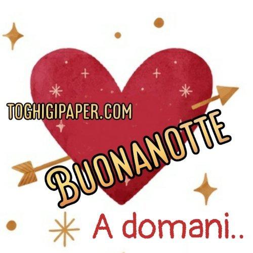 A domani buonanotte cuore amore nuove immagini gratis per Facebook e WhatsApp, Instagram e Pinterest