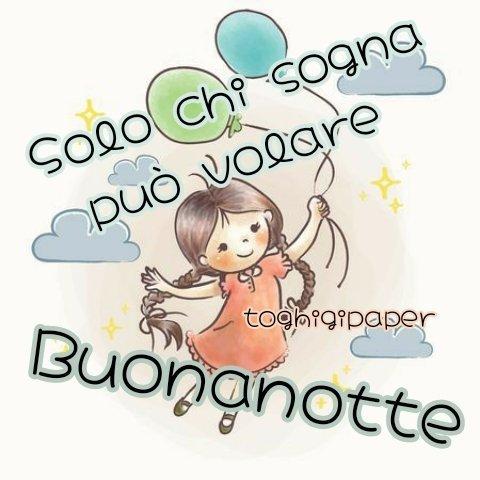 Buonanotte sognatori BELLISSIME nuove immagini gratis WhatsApp Facebook serena dolce buona notte