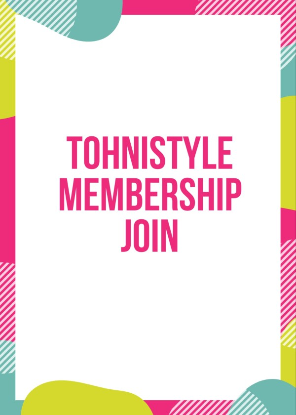 Tohnistyle membership join