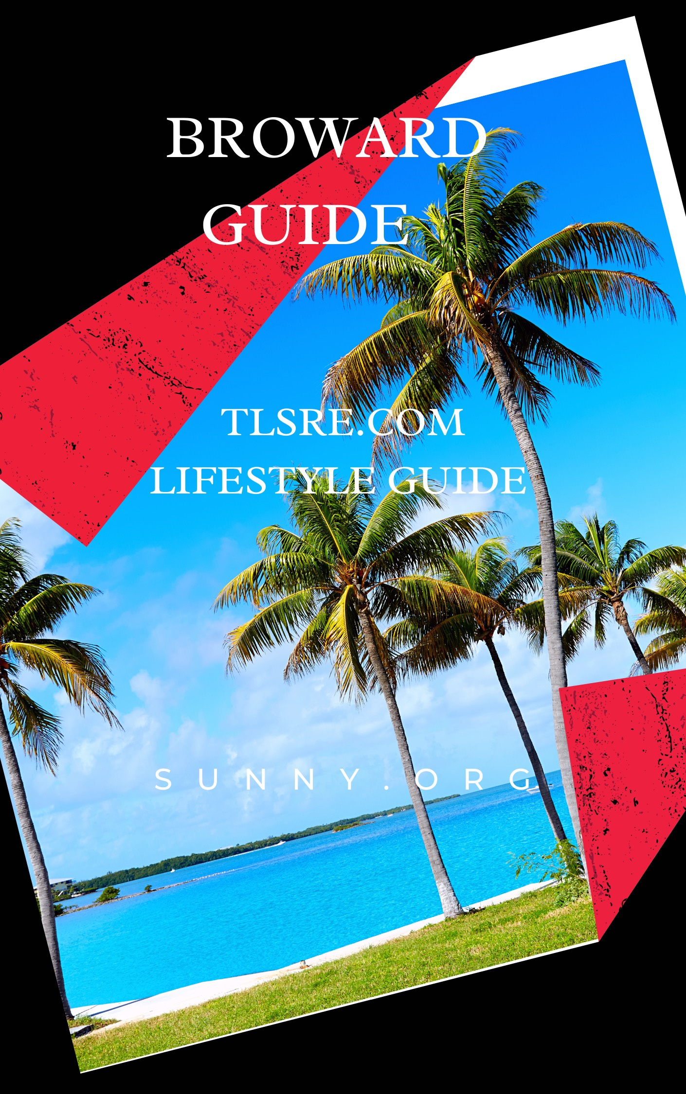 TLS BROWARD LIFESTYLE GUIDE