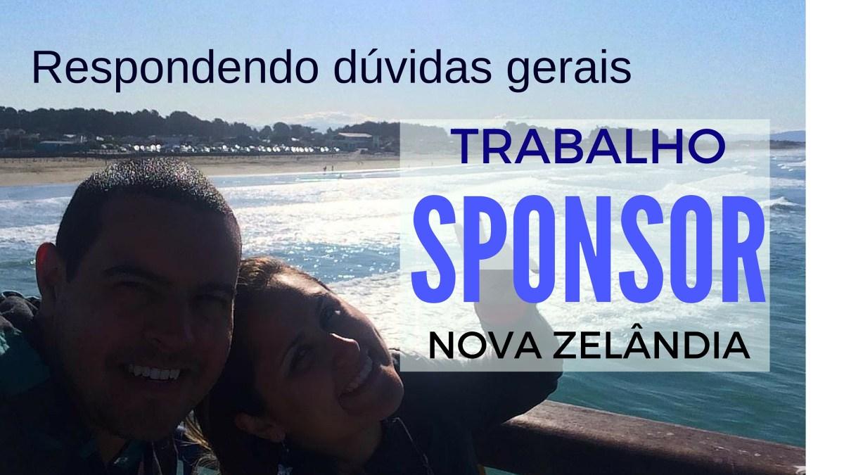 Como conseguir um sponsor na Nova Zelândia - Respondendo dúvidas gerais