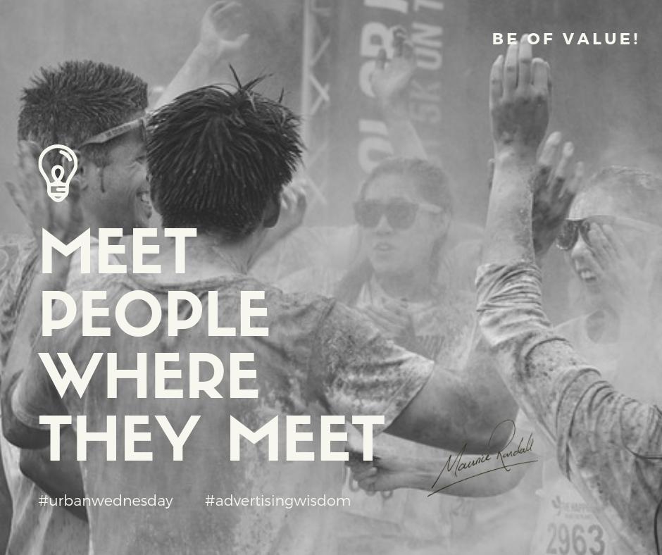 #UrbanWednesday, #AdvertisingWisdom, Leverage Your Community, Toisc Limited, Be of Value
