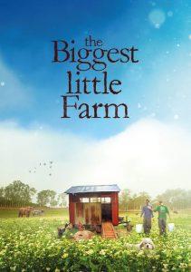 Biggest Little Farm docu film blog