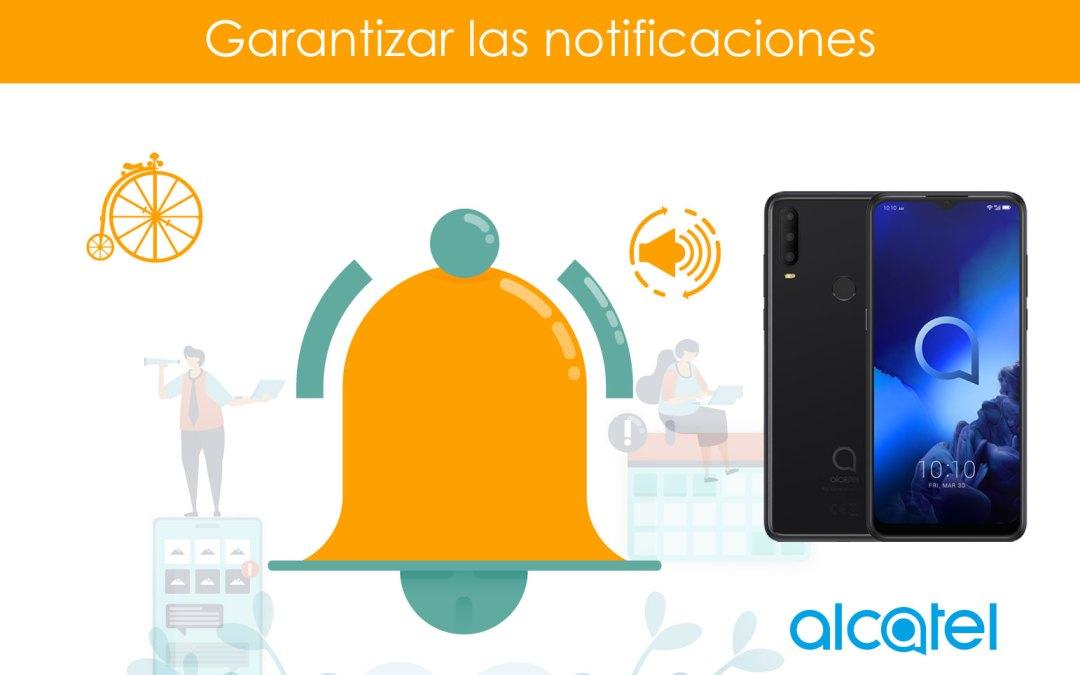 Garantizar notificaciones en teléfonos Alcatel