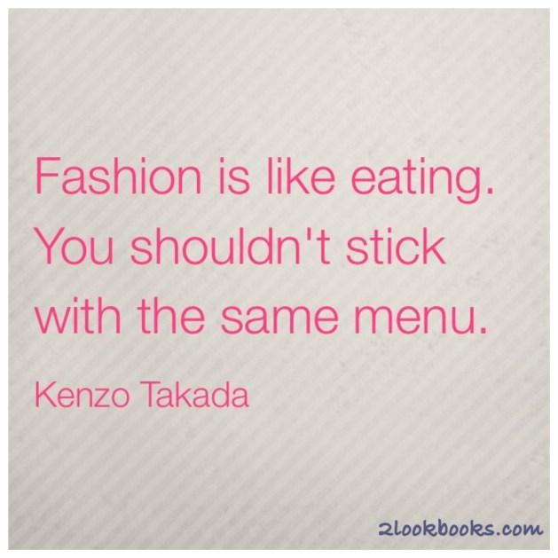 Kenzo-Fashion-Motivation-Quote