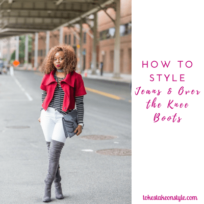How to Wear Jeans & Over the Knee Boots