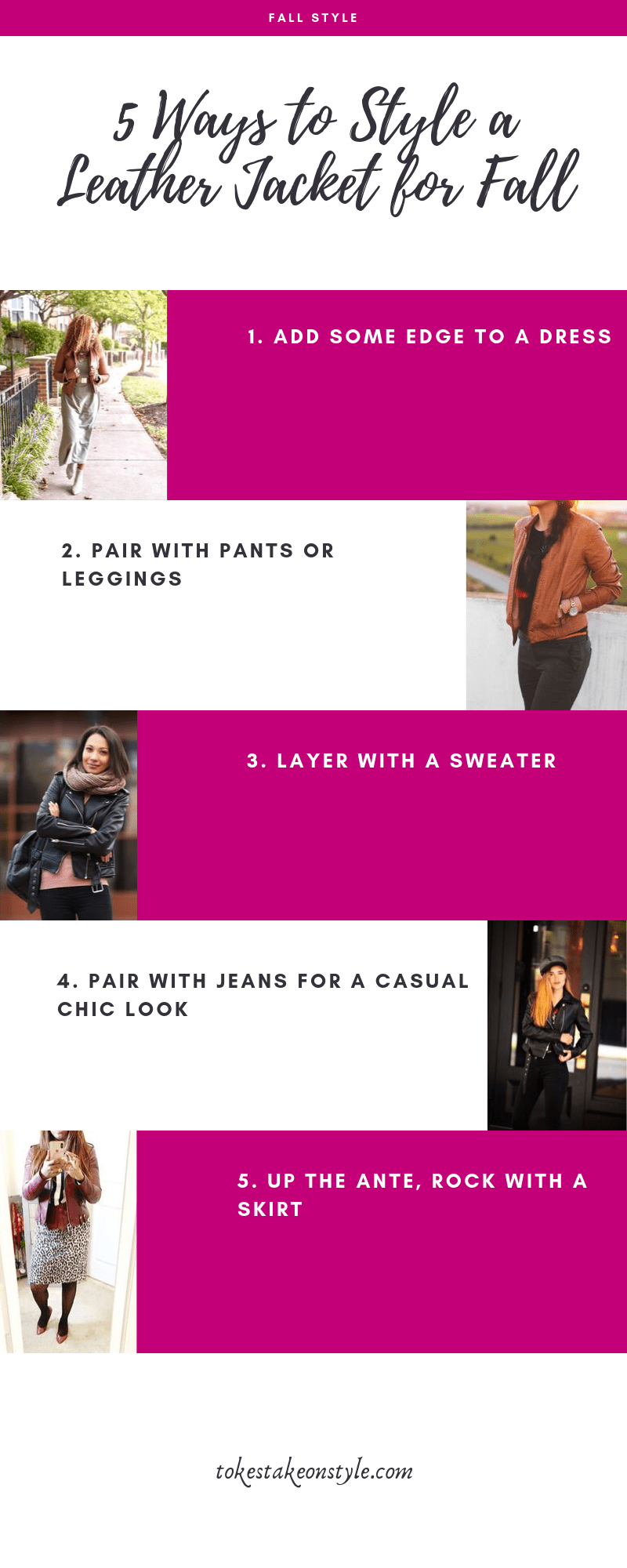 tokestakeonstyle-5-ways-to-style-a-leather-jacket