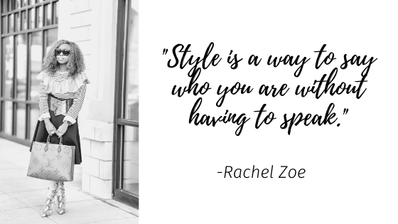 style-is-a-way-to-say-who-you-are-without-having-to-speak-rachel-zoe-fashion-style-quote-tokestakeonstyle