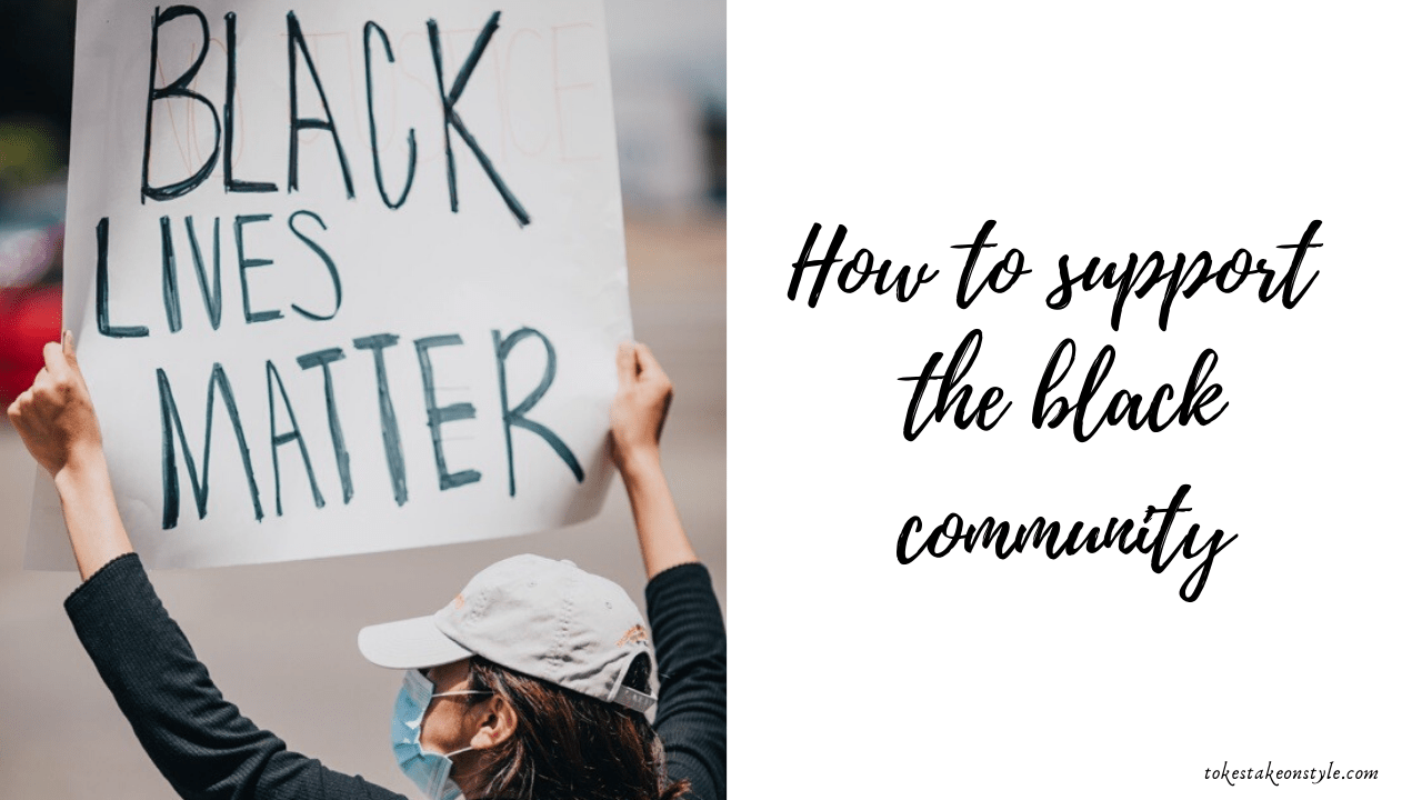 how-to-support-the-black-community-ways-to-support-the-black-community