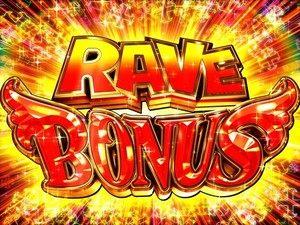 RAVE BONUS