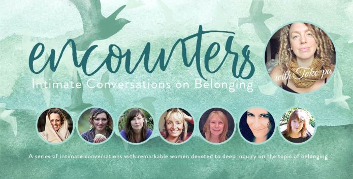 Encounters - Intimate Conversations on Belonging with Toko-pa