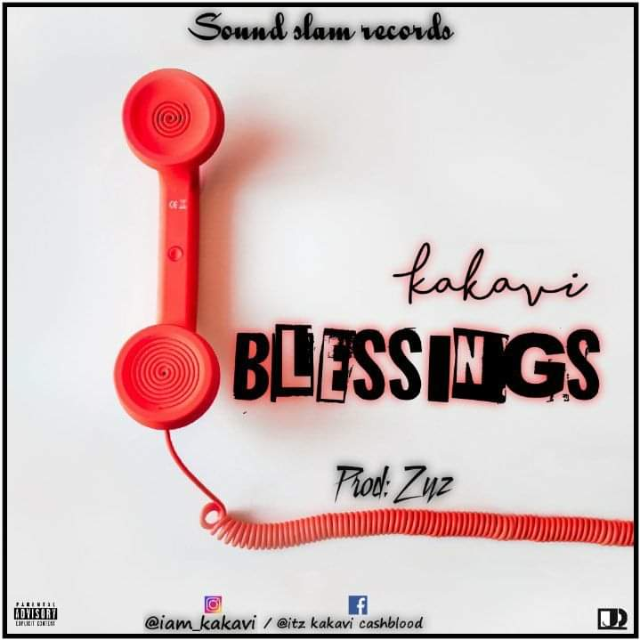 "Download Hit Single ""Blessings"" by KAKAVI"