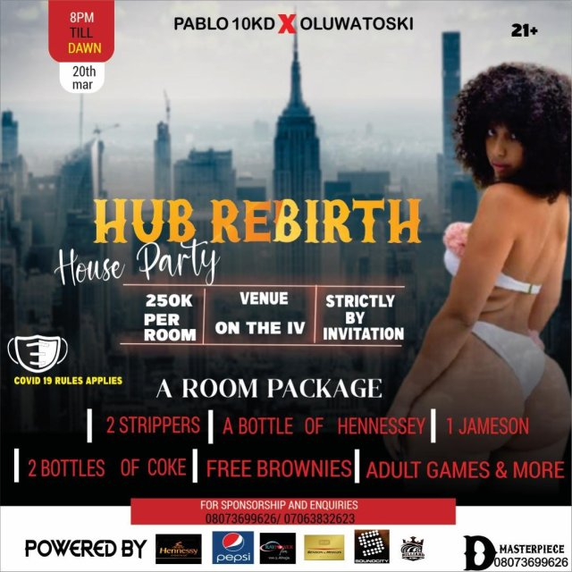 Abuja Party Lovers, Hub Rebirth House Party Discounted Tickets on Sales, Grabs Yours Now!