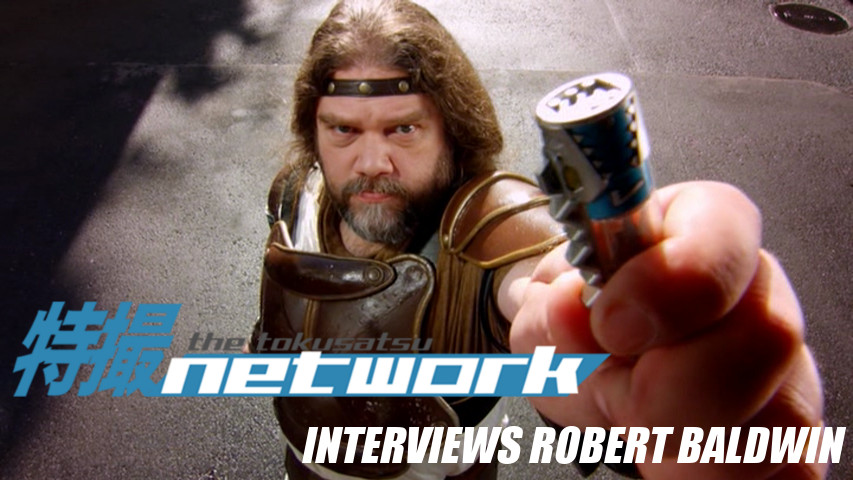 VIDEO: The Tokusatsu Network Interviews Actor Robert Baldwin