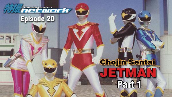 TokuNet Podcast #20 – Chojin Sentai Jetman: Part 1