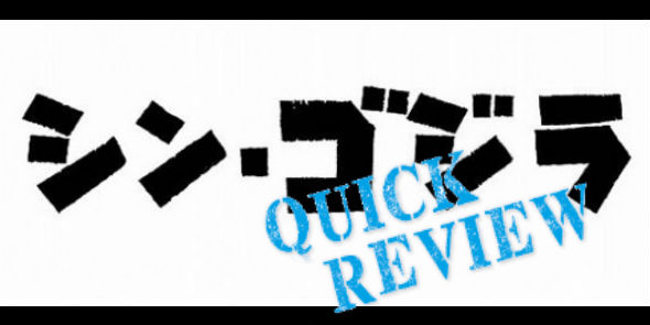 A Quick Review of 2016 Godzilla: Resurgence