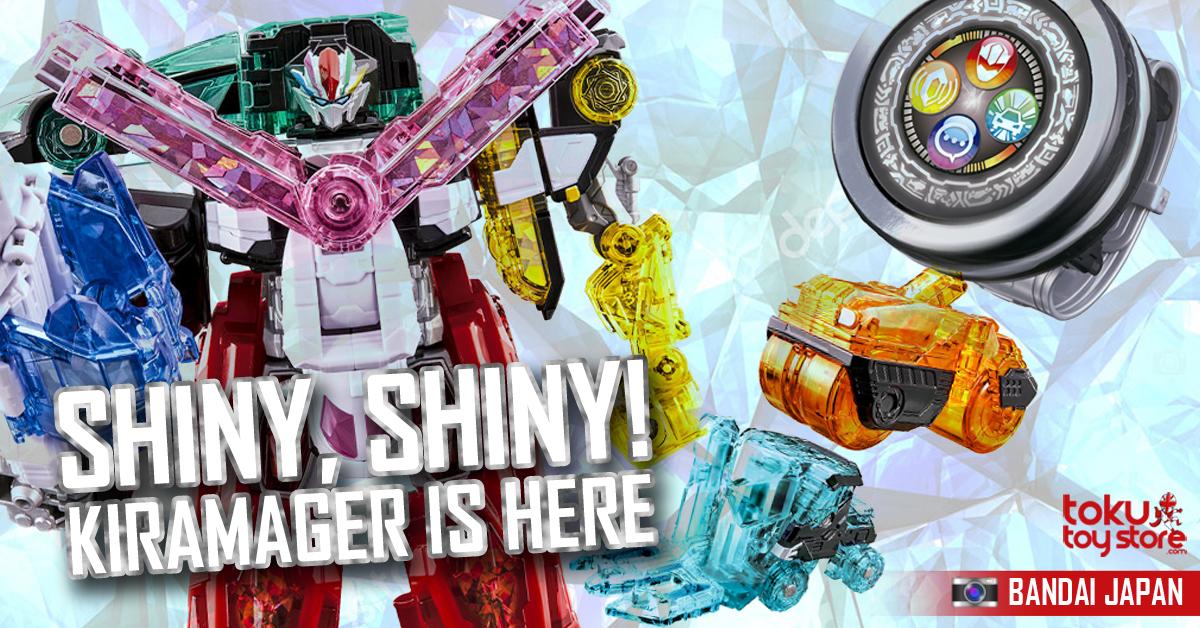 Mashin Sentai Kiramager has arrived! Get your shiniest of shinies here!