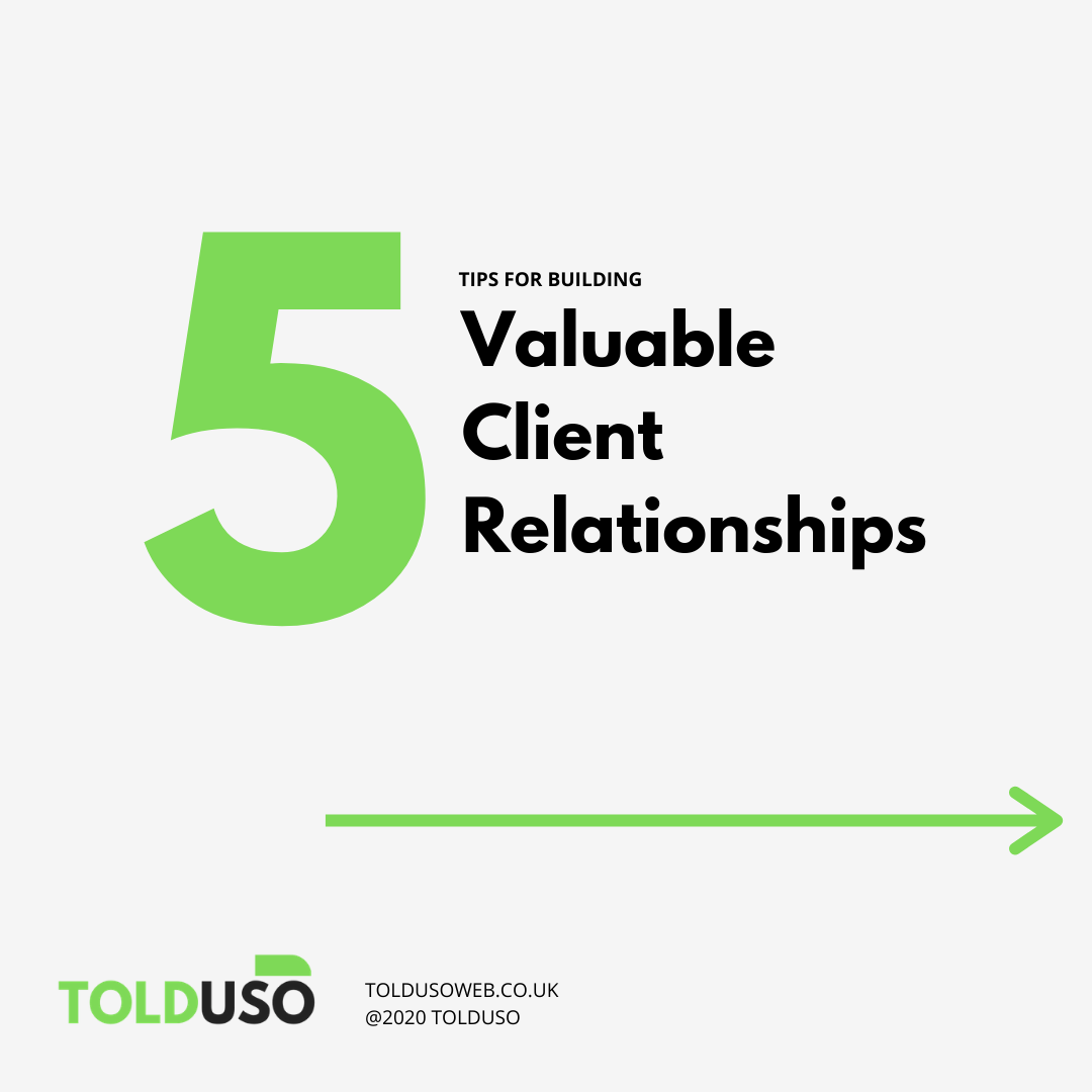 Five tips for creating valuable client relationships