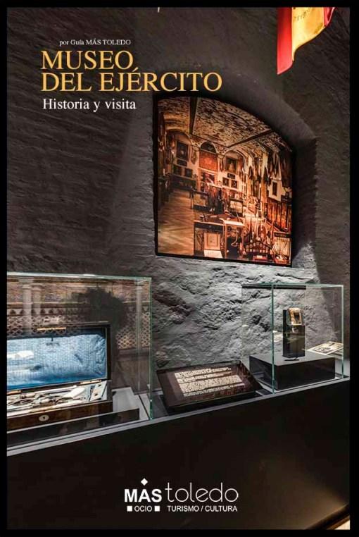 Historia y visita al Museo del Ejército
