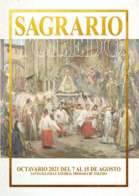 Octavario Virgen del Sagrario 2021 Toledo