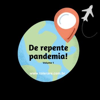 De repente pandemia! Volume 1