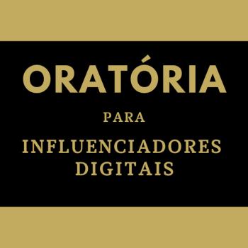 Oratória para influenciadores digitais