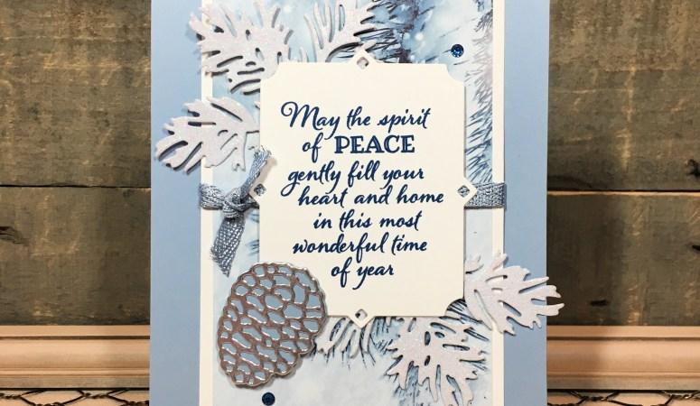 Peaceful Boughs & Feels Like Frost