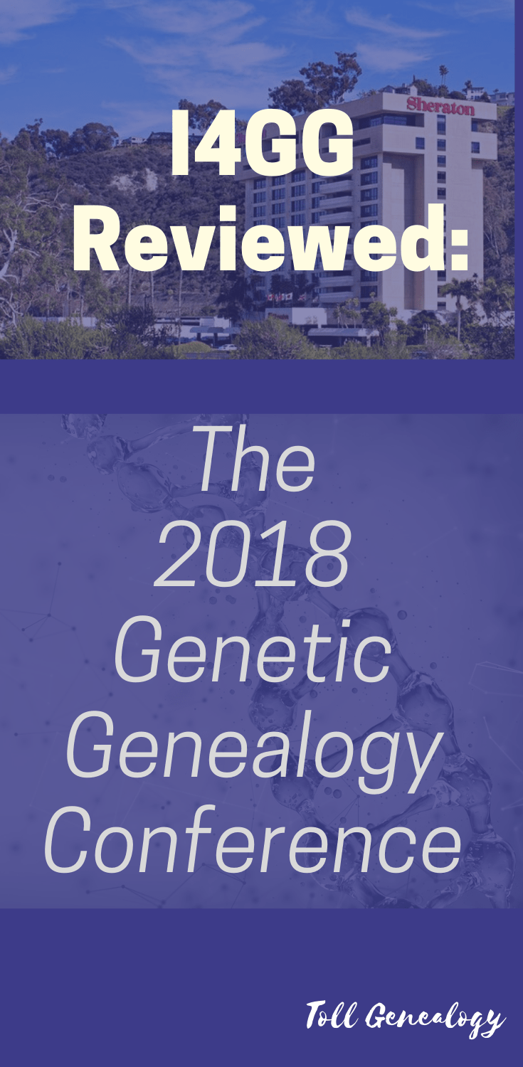 The third and final part of my review of the 2018 Genetic Genealogy Conference (I4GG) in San Diego, California