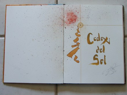 Codex Del Sol, Original ink on paper hand made and bound book. Contact me for additional images from this book.