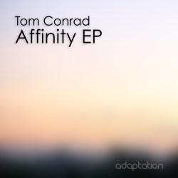 Tom Conrad – Affinity EP [2018]