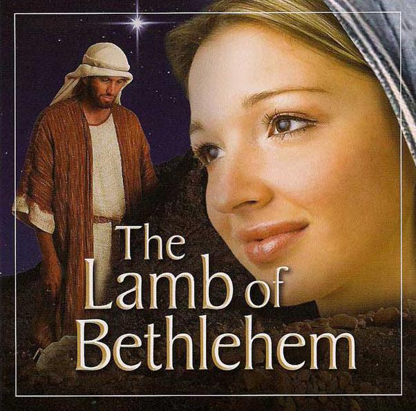 Lamb of Bethlehem Christmas Cantata