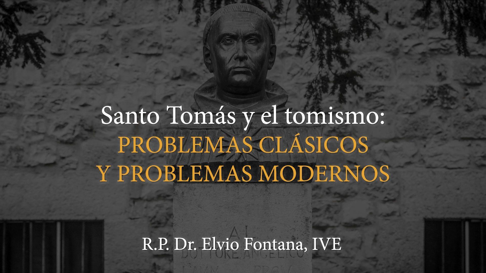 """Featured image for """"Santo Tomás y el Tomismo: Problemas clásicos y problemas modernos – P. Dr. Elvio Fontana"""""""