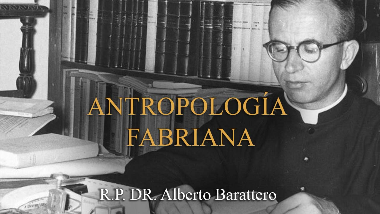 "Featured image for ""Antropología Fabriana – P. Dr. Alberto Barattero"""