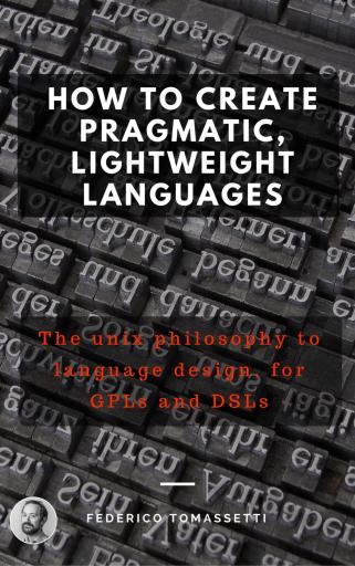 how-to-create-pragmatic-lightweight-languages