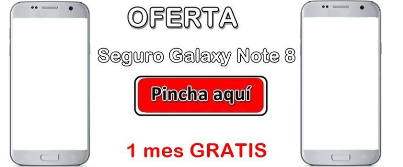 Oferta contratar Seguro Galaxy Note 8